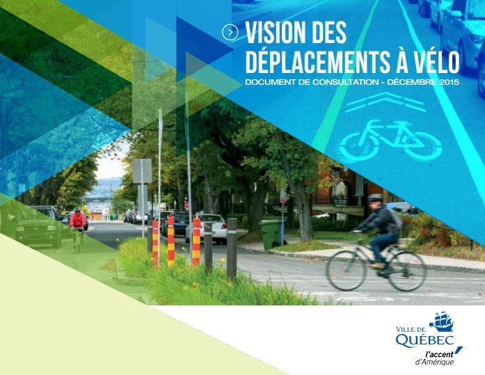 Vision des déplacements à vélo. Ville de Québec.