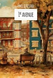"""Couverture du roman """"1re avenue"""" d'Émilie Rivard."""