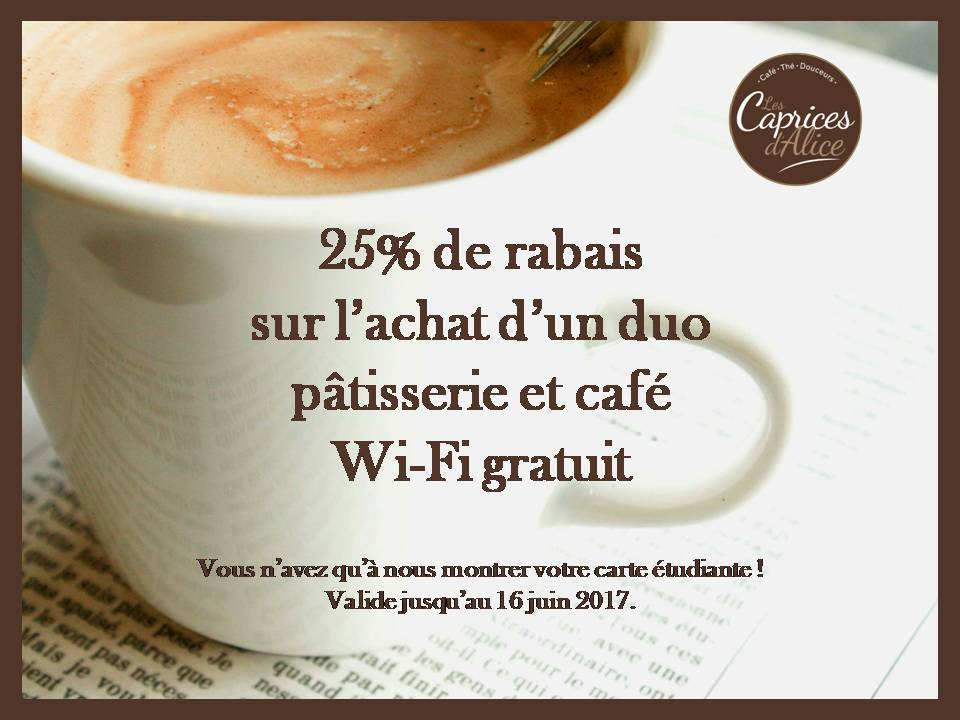 Rabais étudiant | Caprices d'Alice (Les) – Café Castelo 1re Avenue
