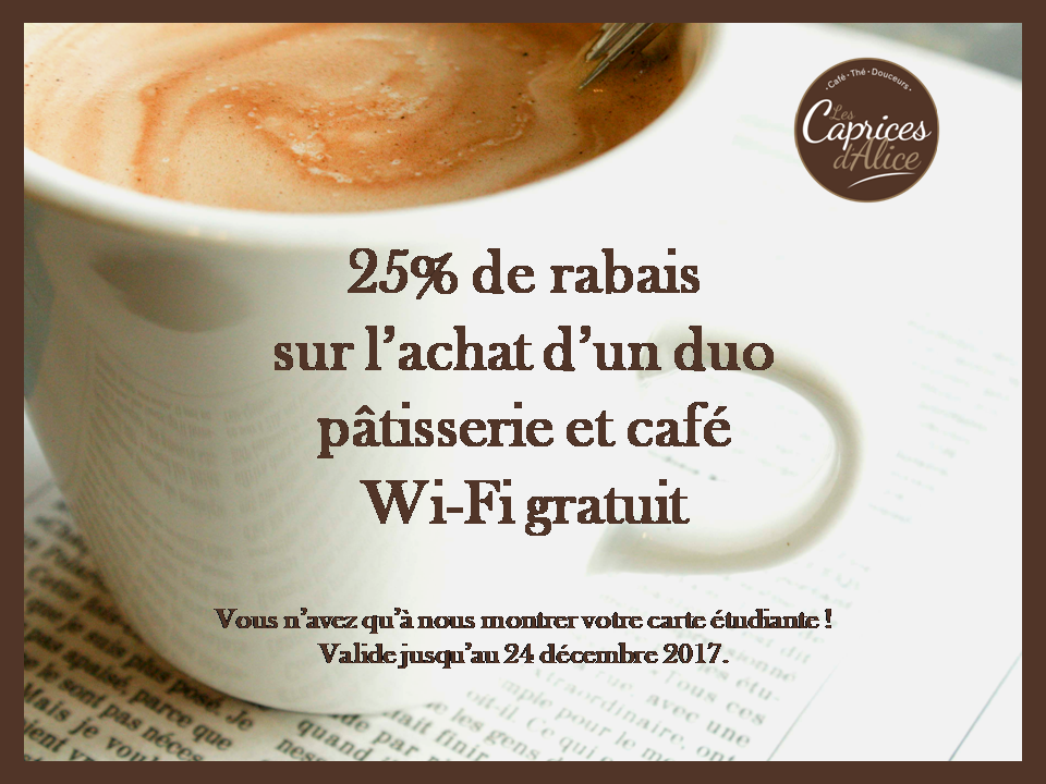 Promo étudiante | Caprices d'Alice (Les) – Café Castelo 1re Avenue