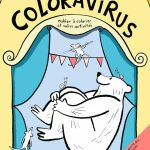 Coloravirus: cahier à colorier et autres activités - Librairie Morency
