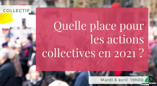 Collectif: Quelle place pour les actions collectives en 2021?