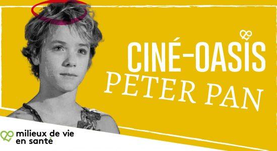 Ciné-Oasis: Peter Pan