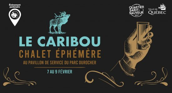 Le Caribou, Chalet Éphémère