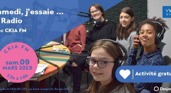 Samedi, j'essaie … la production de Radio avec CKIA FM