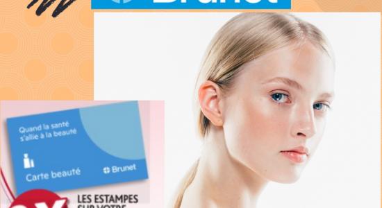 Événement beauté | Brunet Gilles-Bégin