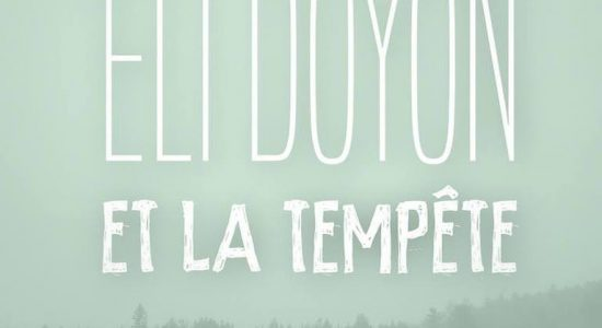 Éli Doyon et la Tempête   Lancement EP