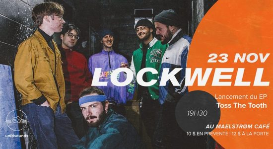 Lockwell : lancement du EP Toss The Tooth