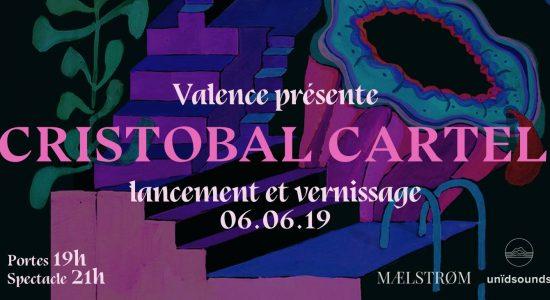 Valence – Lancement du EP Cristobal Cartel