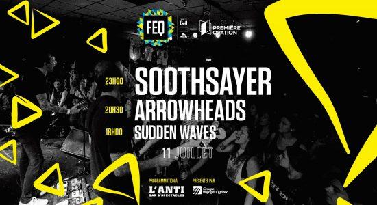 Soothsayer • Arrowheads • Sudden Waves