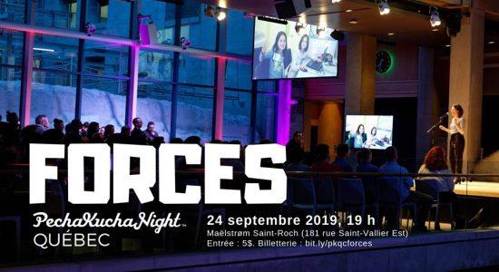 Soirée PechaKucha Québec – Forces