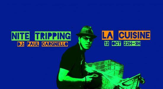 Nite Tripping, DJ: Paul Cargnello