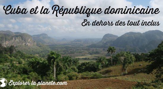 Cuba et la République dominicaine en dehors des tout inclus