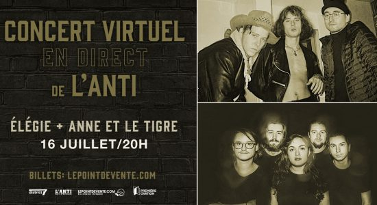Élégie et Anne et le Tigre – Concert virtuel en direct de L'Anti