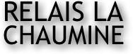 Relais de la Chaumine (Le)