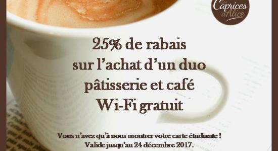Promo étudiante | Caprices d'Alice (Les) – Café Castelo 1re Avenue