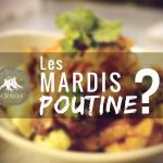 Mardis poutine mystère - Brasserie artisanale La Souche