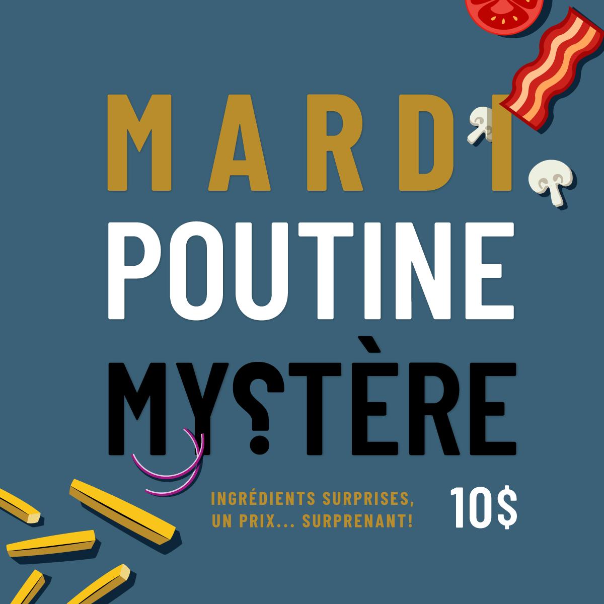 Mardi poutine mystère | La Souche Microbrasserie-Restaurant