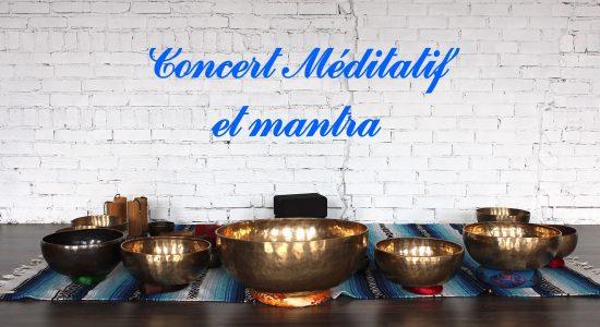 Concert méditatif et mantra