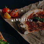 Menu festif pour les partys - NO.900 Pizzeria Napolitaine