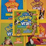 Livres Bizarre mais vrai – Éditions National Geographic Kids - Librairie Morency