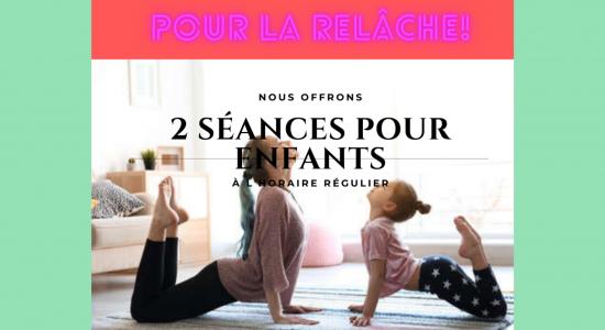 Relâche: séances de yoga pour enfant!