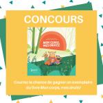 Concours : gagnez un livre jeunesse Mon corps, mes droits! | ESPACE région de Québec