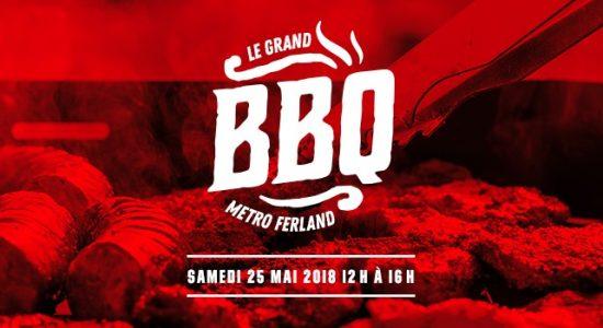 Le Grand BBQ Metro Ferland 2019 | Succursale du Marais