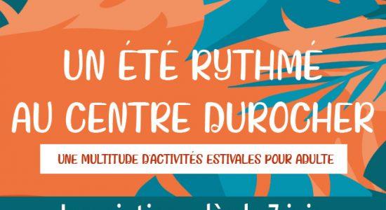 Inscriptions aux activités estivales du Centre Durocher