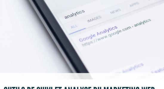 Outils de suivi et analyse du marketing Web