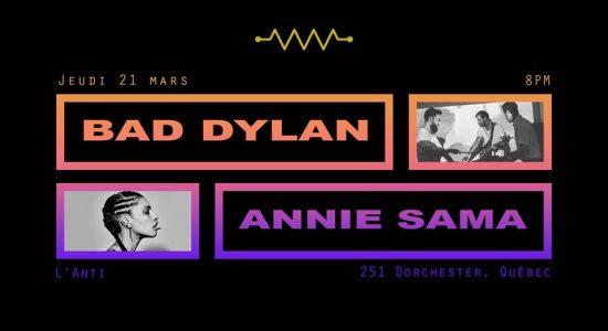 Annie Sama et Bad Dylan