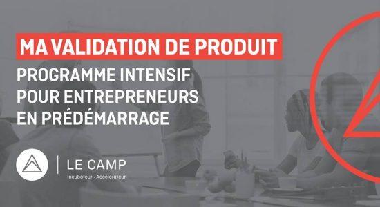 Date Limite Inscription: Ma validation de produit – Programme intensif MVP – Cohorte 18