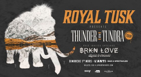 Royal Tusk avec Brkn Love, Sights and Sounds et The Basement