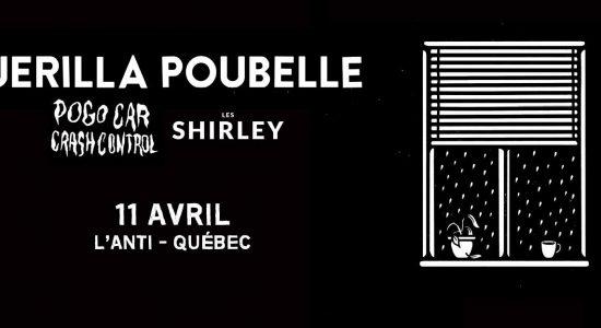Guerilla Poubelle / Les Shirley