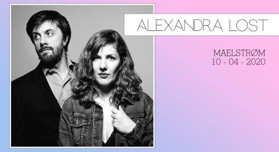 Reporté – Alexandra Lost // Lancement 1er album