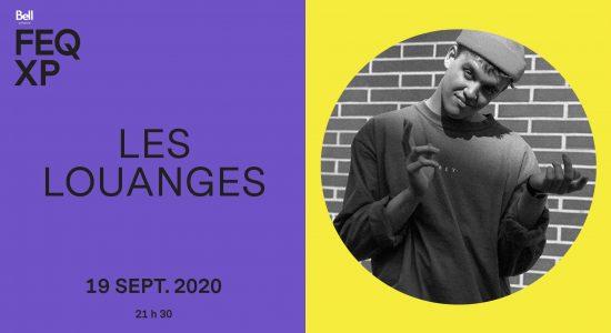 Les Louanges / FEQXP