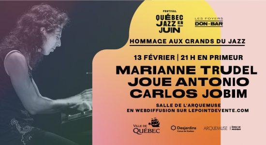 Marianne Trudel joue Antonio Carlo Jobim