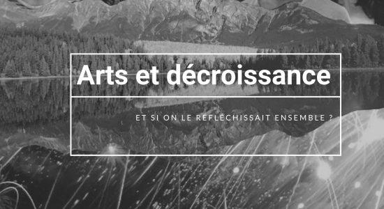 Arts et décroissance